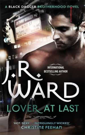 Lover at Last de J. R. Ward