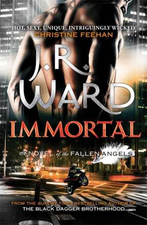 Fallen Angels 06. Immortal de J. R. Ward