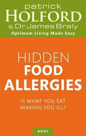 Hidden Food Allergies de Patrick Holford