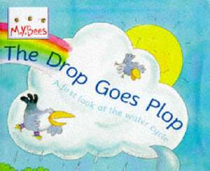 Little Bees: The Drop Goes Plop