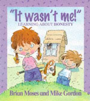 Values: It Wasn't Me! - Learning About Honesty imagine