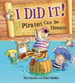 I Did it!: Pirates Can be Honest