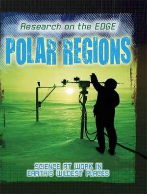 Research on the Edge: Polar Regions