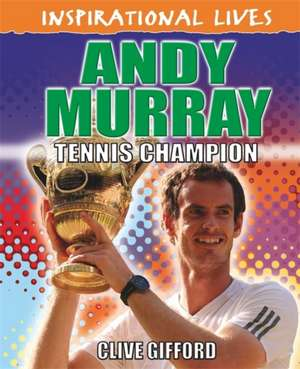 INSPIRATIONAL LIVES ANDY MURRA