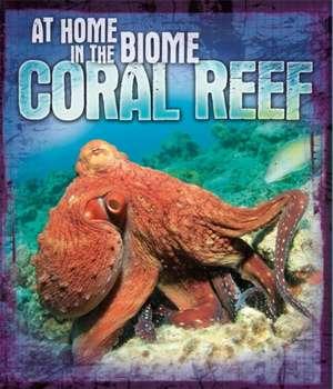 Spilsbury, L: Coral Reef