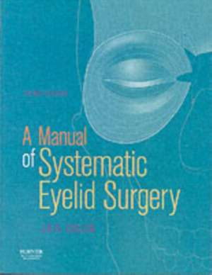 A Manual of Systematic Eyelid Surgery
