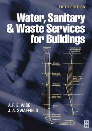 Water, Sanitary and Waste Services for Buildings de A F. E. Wise