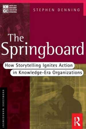 The Springboard de Stephen Denning