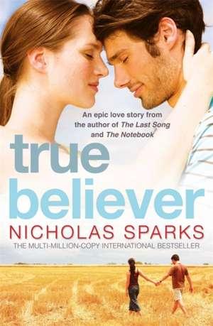 True Believer de Nicholas Sparks