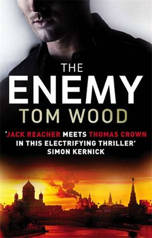 The Enemy de Tom Wood