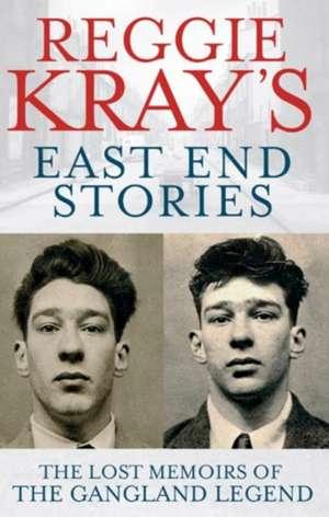 Reggie Krays East End Stories