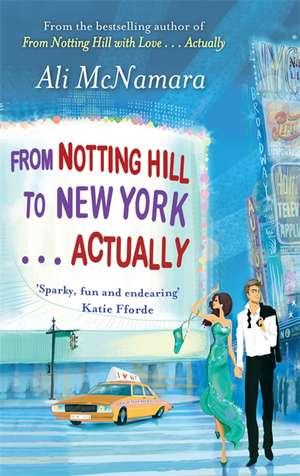 From Notting Hill to New York . . . Actually de Ali McNamara