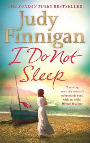 I Do Not Sleep de Judy Finnigan