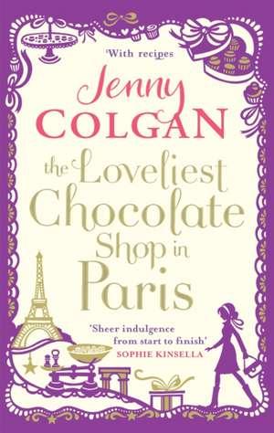 The Loveliest Chocolate Shop in Paris de Jenny Colgan
