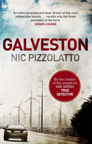 Galveston de Nic Pizzolatto