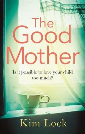 Good Mother de Kim Lock