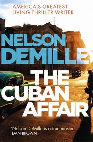 The Cuban Affair de Nelson DeMille
