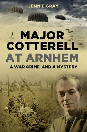 Major Cotterell at Arnhem de Jennie Gray
