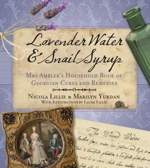Lavender Water & Snail Syrup