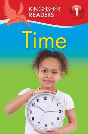 Feldman, T: Kingfisher Readers: Time (Level 1: Beginning to imagine