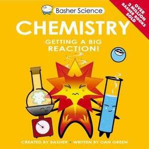 Green, D: Basher Science: Chemistry imagine