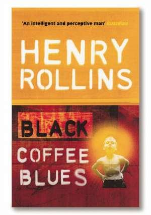 Black Coffee Blues imagine