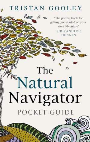Gooley, T: The Natural Navigator Pocket Guide imagine
