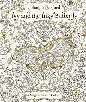 Ivy and the Inky Butterfly de Johanna Basford