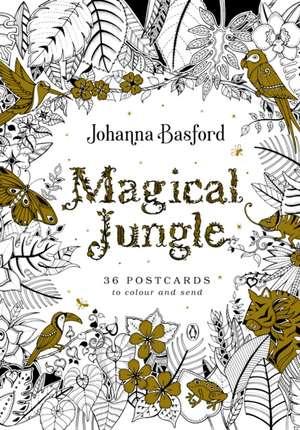 Magical Jungle: 36 Postcards to Colour and Send de Johanna Basford
