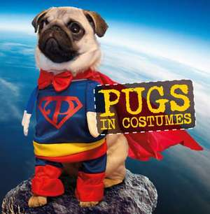 Pugs in Costumes imagine