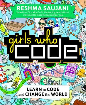 Girls Who Code de Reshma Saujani