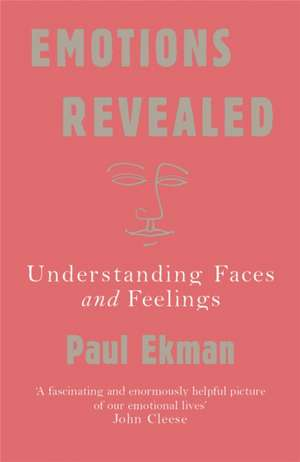 Emotions Revealed de Paul Ekman