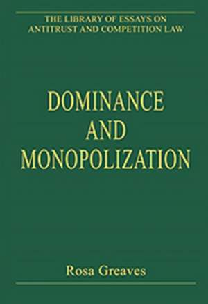 Dominance and Monopolization