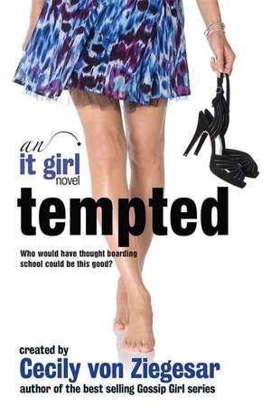 Tempted: An It Girl Novel
