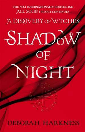 Shadow of Night de Deborah Harkness