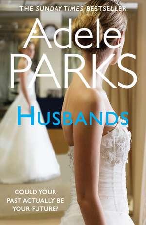 Husbands de Adele Parks