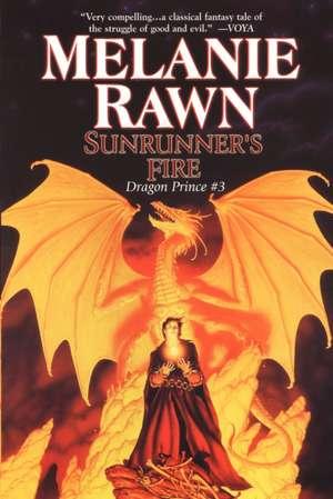 Sunrunner's Fire de Melanie Rawn
