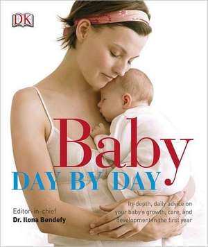 Baby Day by Day de Ilona Bendefy