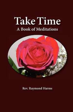 Take Time de Raymond Harms