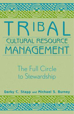 Tribal Cultural Resource Management de Darby C. Stapp