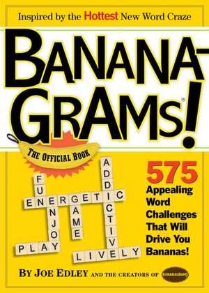 Bananagrams!:  The Official Book de Abe Nathanson