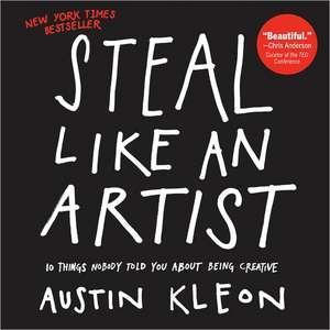 Steal Like an Artist de Austin Kleon