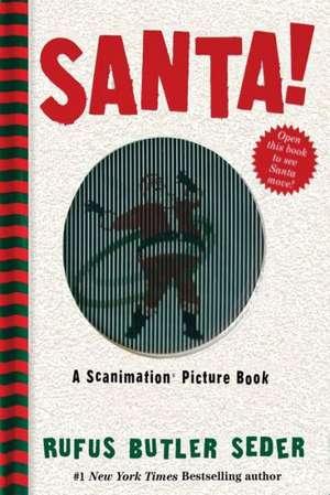 Santa! A Scanimation Book