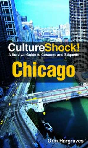 CultureShock! Chicago de Orin Hargraves
