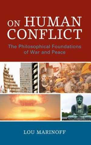 On Human Conflict de LouPh.D. Marinoff