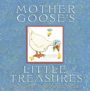 Mother Goose's Little Treasures de Iona Opie