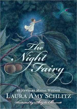 The Night Fairy de Laura Amy Schlitz