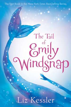 The Tail of Emily Windsnap de Liz Kessler