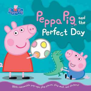 Peppa Pig and the Perfect Day: Carte interactivă de Candlewick Press