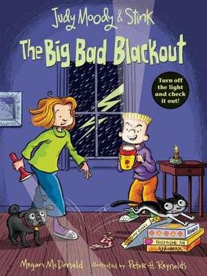 Judy Moody and Stink:  The Big Bad Blackout de Megan McDonald